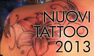 Nuovi Tattoo 2013